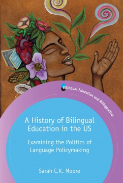 Jacket image for A History of Bilingual Education in the US