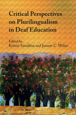 Jacket Image For: Critical Perspectives on Plurilingualism in Deaf Education