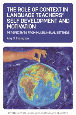 Jacket Image For: The Role of Context in Language Teachers' Self Development and Motivation