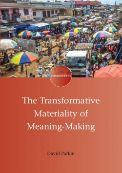 Jacket Image For: The Transformative Materiality of Meaning-Making